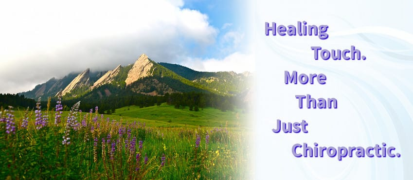 Image of Boulder's Flatirons next to 'Healing Touch. More than Chiropractic.' slogan.